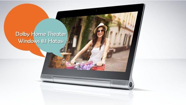 Dolby Home Theater sorunu