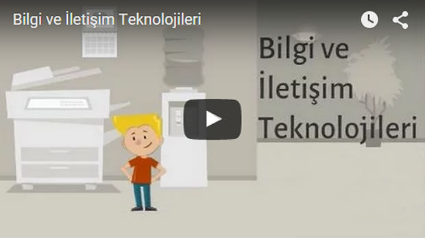 bilgi ve iletişim teknolojileri video